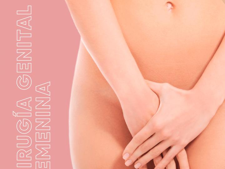 Cirugía íntima femenina o Rejuvenecimiento Vaginal